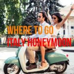 is italy a good honeymoon destination